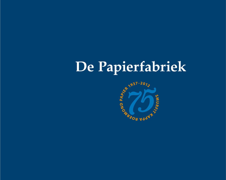 ongeslagen x voortreffelijk ontwerp hete verkoop online De Papierfabriek by Piet van Os - issuu