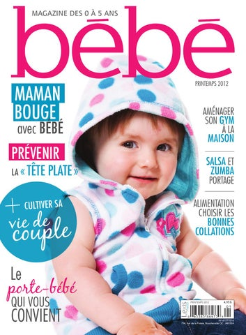 8720d5ab06bc Bébé Magazine   Printemps 2012 by Groupe Lexis Media - issuu