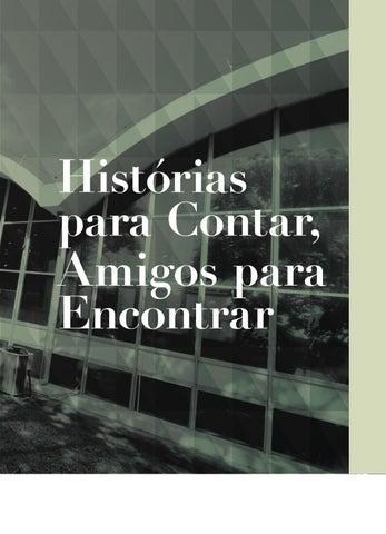 7d703794a Histórias para Contas, Amigos para Encontrar by Canal 6 Editora - issuu
