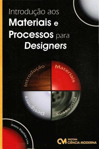 449d3b51ef5 Introdução aos Materiais e Processos para Designers by Juan Orestes ...