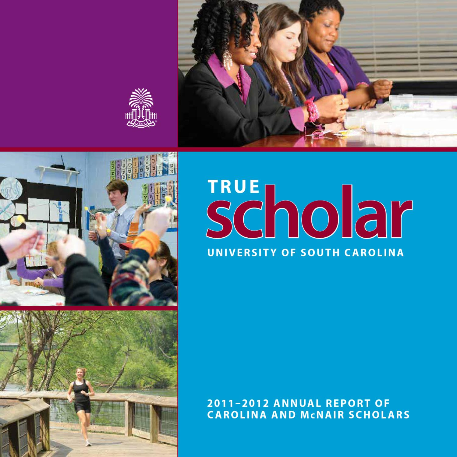 True Scholar 2011-12 by University of South Carolina Honors College - issuu