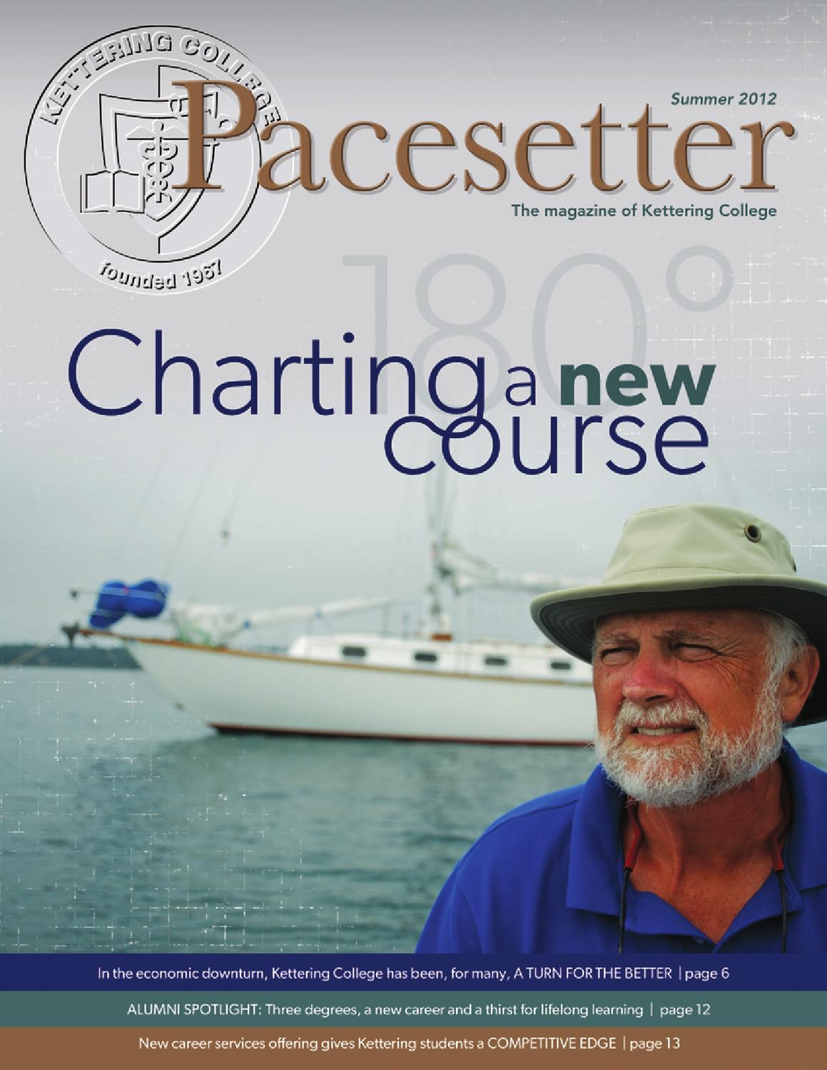 Pacesetter Summer 2012 By Kettering College Issuu