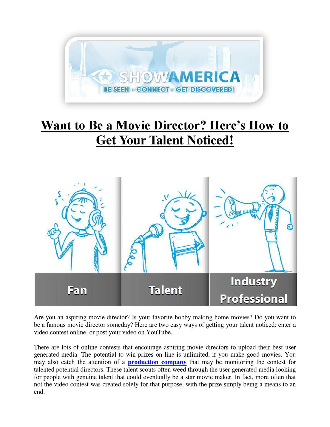 want to be a movie director here�s how to get your talent