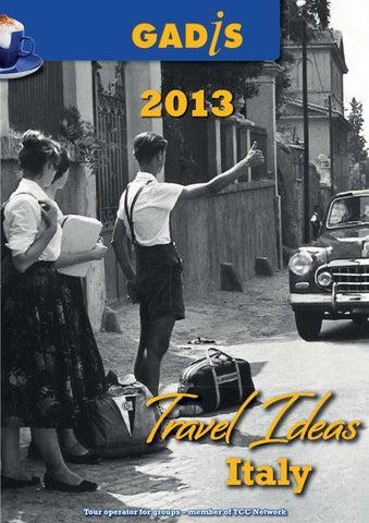 Gadis Travel Ideas For Italy 2013 By Gadis Tourist Service Italia