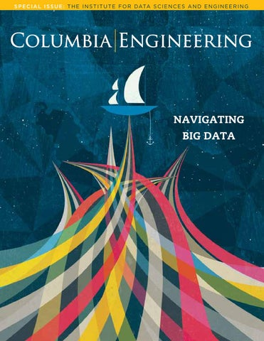 fall 2012 columbia engineering by columbia engineering school issuu