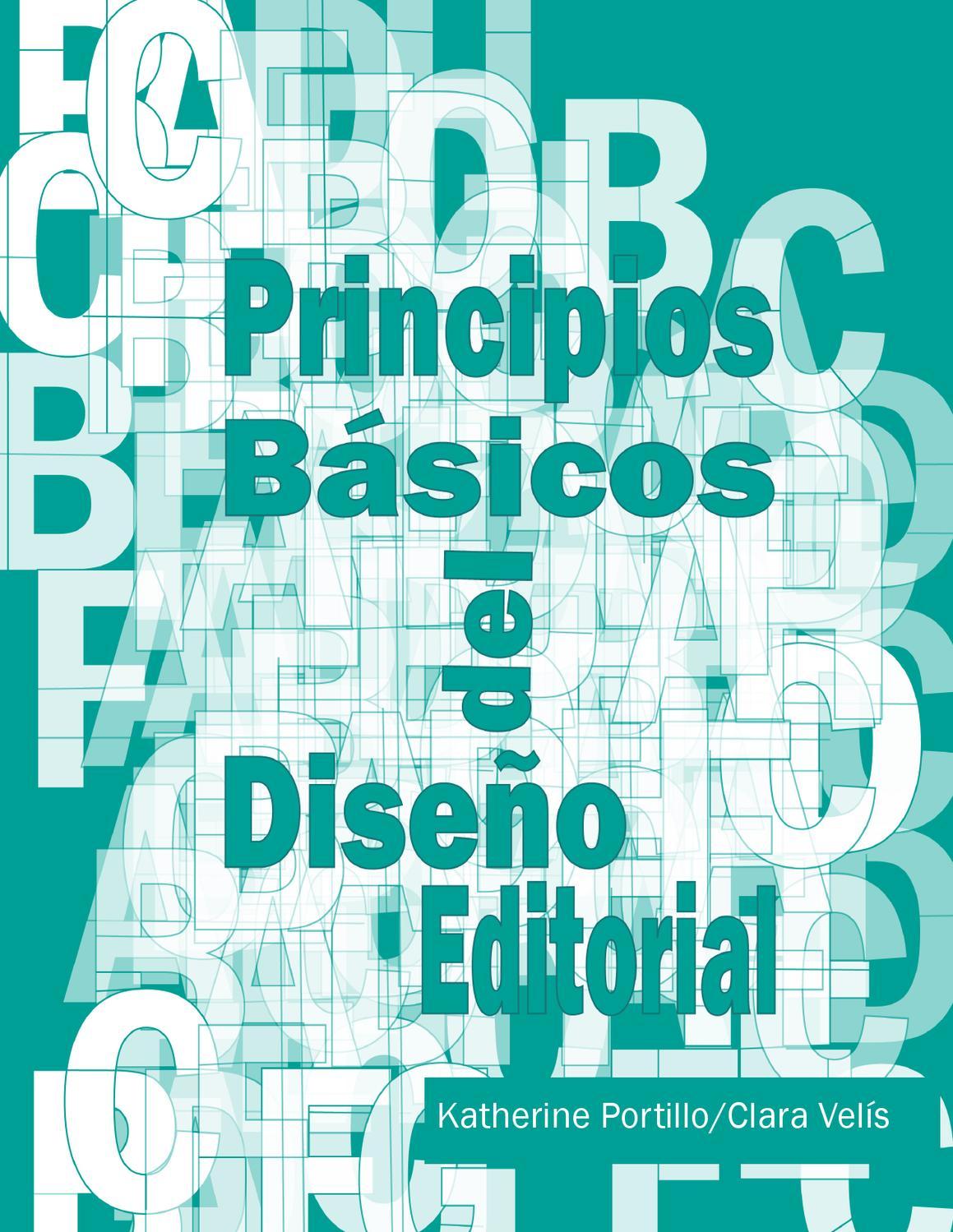 Principios Báscios del diseño Editorial by katie campos - issuu