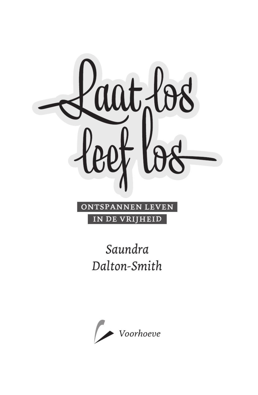 Leesfragment Laat Los Leef Los Saundra Dalton Smith By