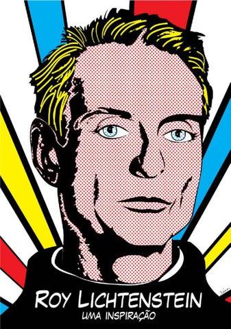 Roy Lichtenstein e a sua influência by Joao graphic ...