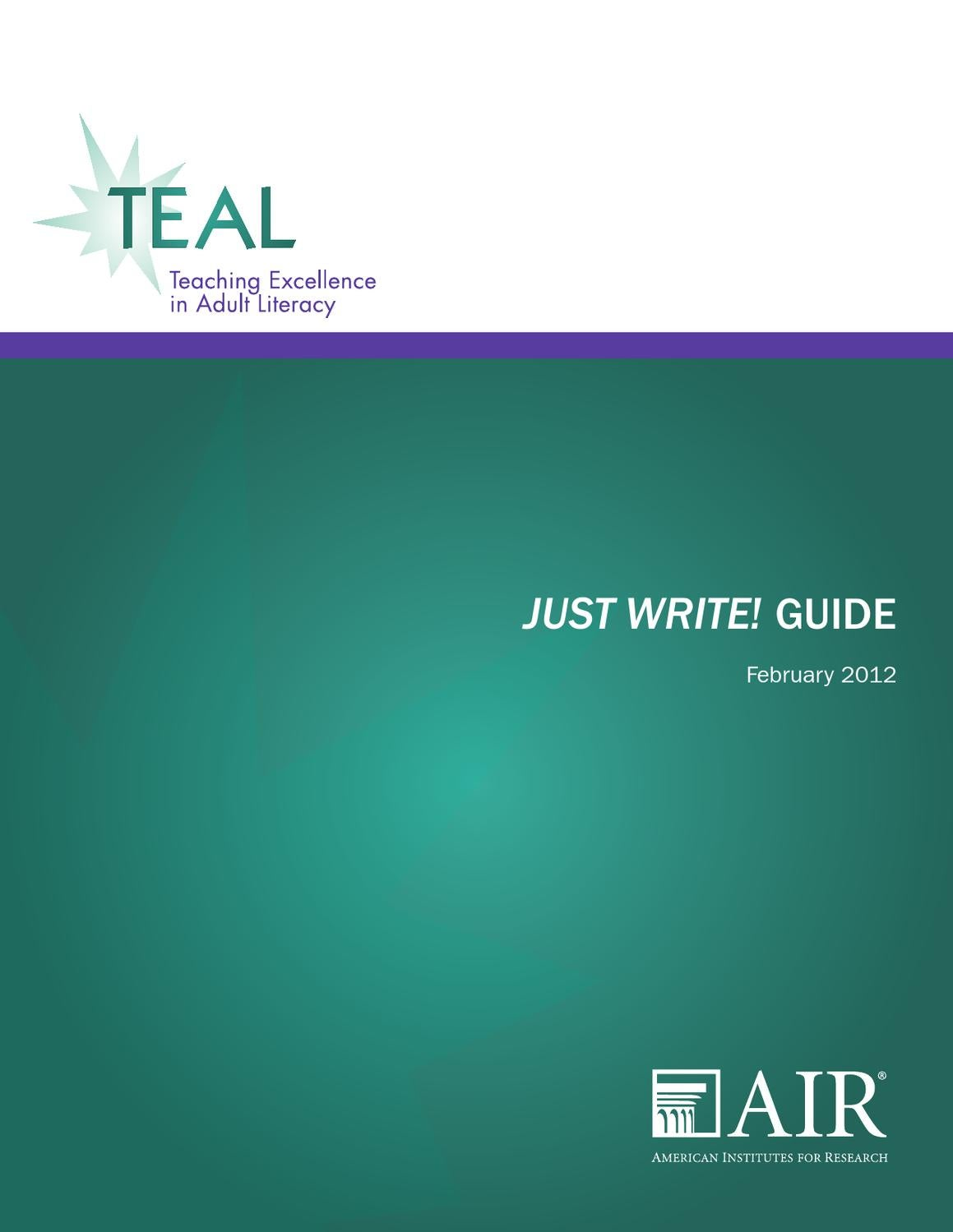Teaching Excellence in Adult Literacy (TEAL) Just Write! Guide by ...