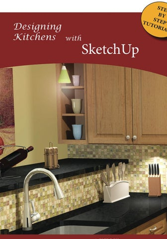 Designing Kitchens With Sketchup by Adriana Granados - issuu
