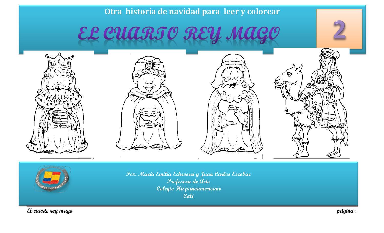 CUENTO EL CUARTO REY MAGO by Colegio Hispanoamericano - issuu
