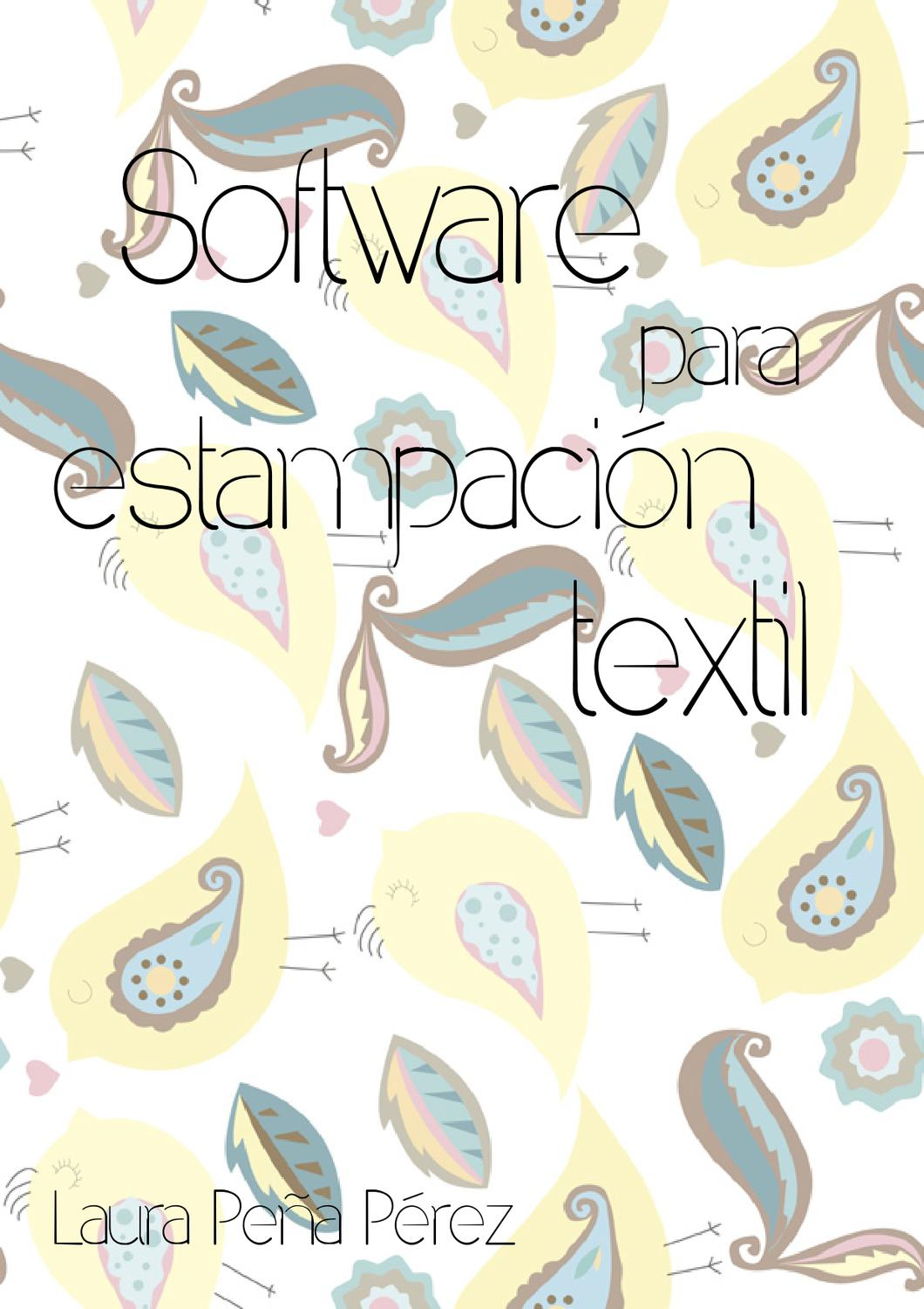 Software estampación textil by Laura Peña - issuu