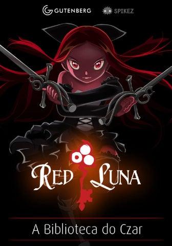 Resultado de imagem para Red Luna a biblioteca do czar