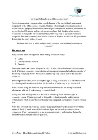 How To Get Full Marks In An Ib Economics Essay By David Gai  Issuu How To Get Full Marks In An Ib Economics Essay Economics Evaluation Essays  Are Often Regarded As One Of The Most Difficult Assessment Components Of  The Ib