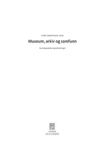 58dc449cb Museum, arkiv og samfunn by Kulturrådet - issuu