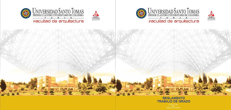 Reglamento trabajo de grado by centro de documentacion for Grado en arquitectura