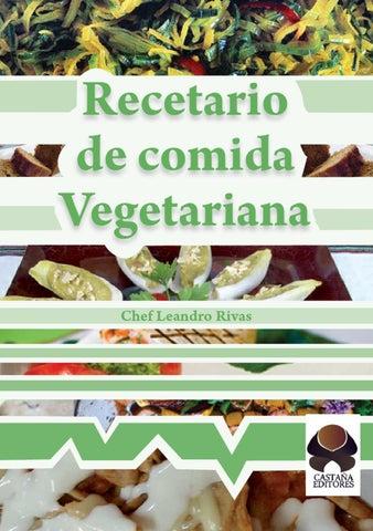 Recetario de Comida Vegetariana by Camilo Rodriguez - issuu