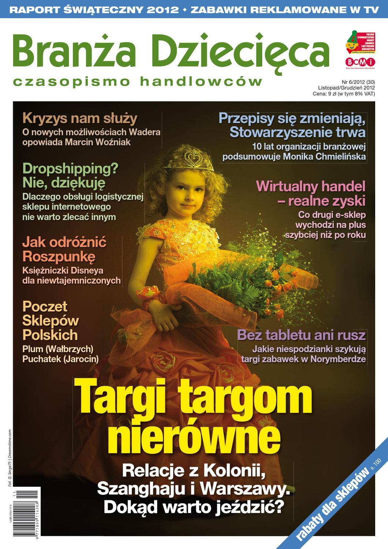 30596439 Branża Dziecięca 6/2012 by Branża Dziecięca - issuu