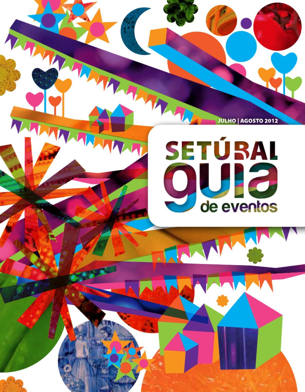 ea30d3d753ea5 Setúbal - Guia de Eventos Jul Ago 12 by Câmara Municipal de Setúbal - issuu