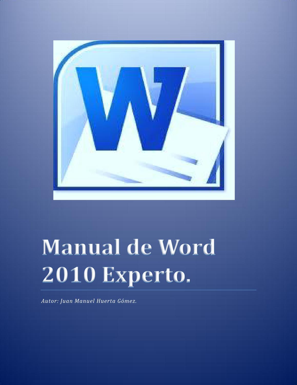 MANUAL DE WORD by JUAN MANUEL HUERTA GOMEZ - issuu