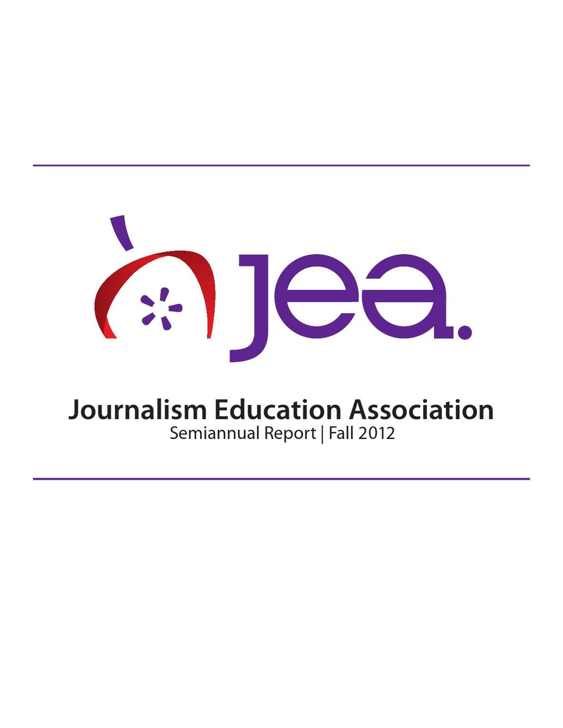 Journalism Education Association Fall 2012 Semiannual Report by
