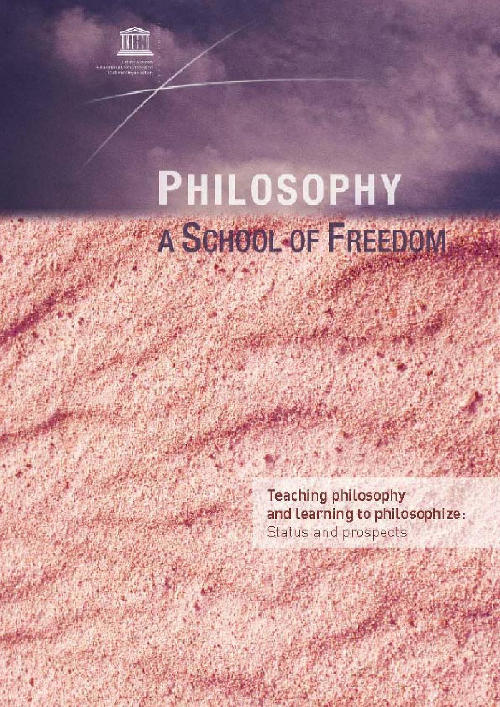 Philosophy: A School Of Freedom by Arthur Wolf - issuu