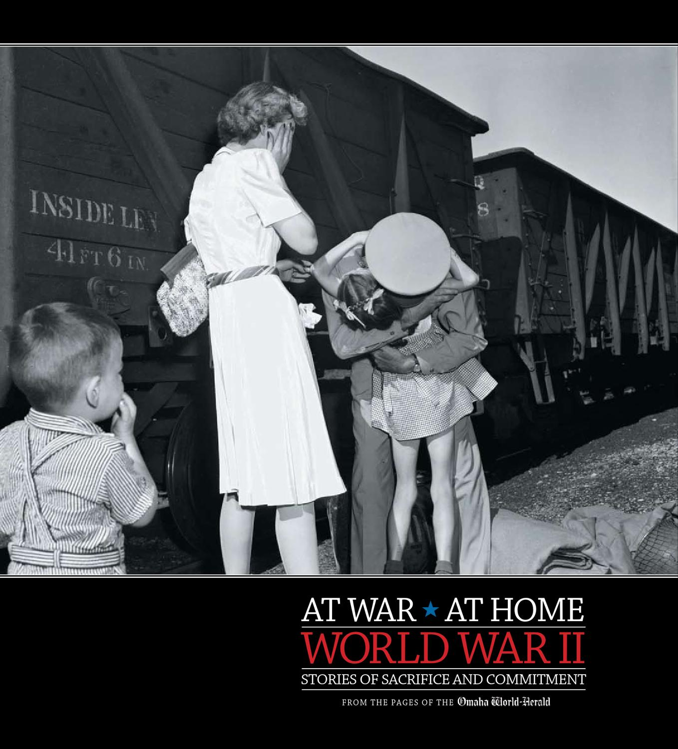 At War At Home: WWII by Omaha World-Herald - issuu