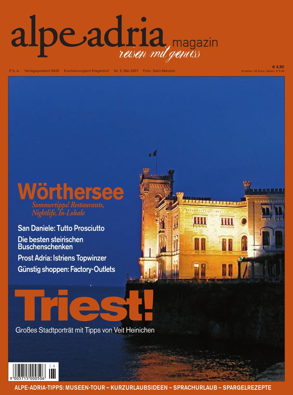 Alpe Adria Magazin - reisen mit Genuss / Nr. 3, Mai 2007 by Alpe ...