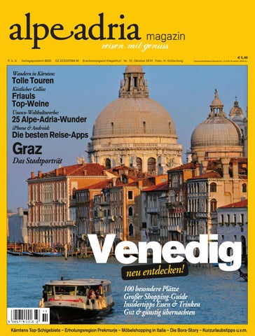 47d0cdc679b9b0 Alpe Adria Magazin - reisen mit Genuss / Nr. 10, Oktober 2010 by ...