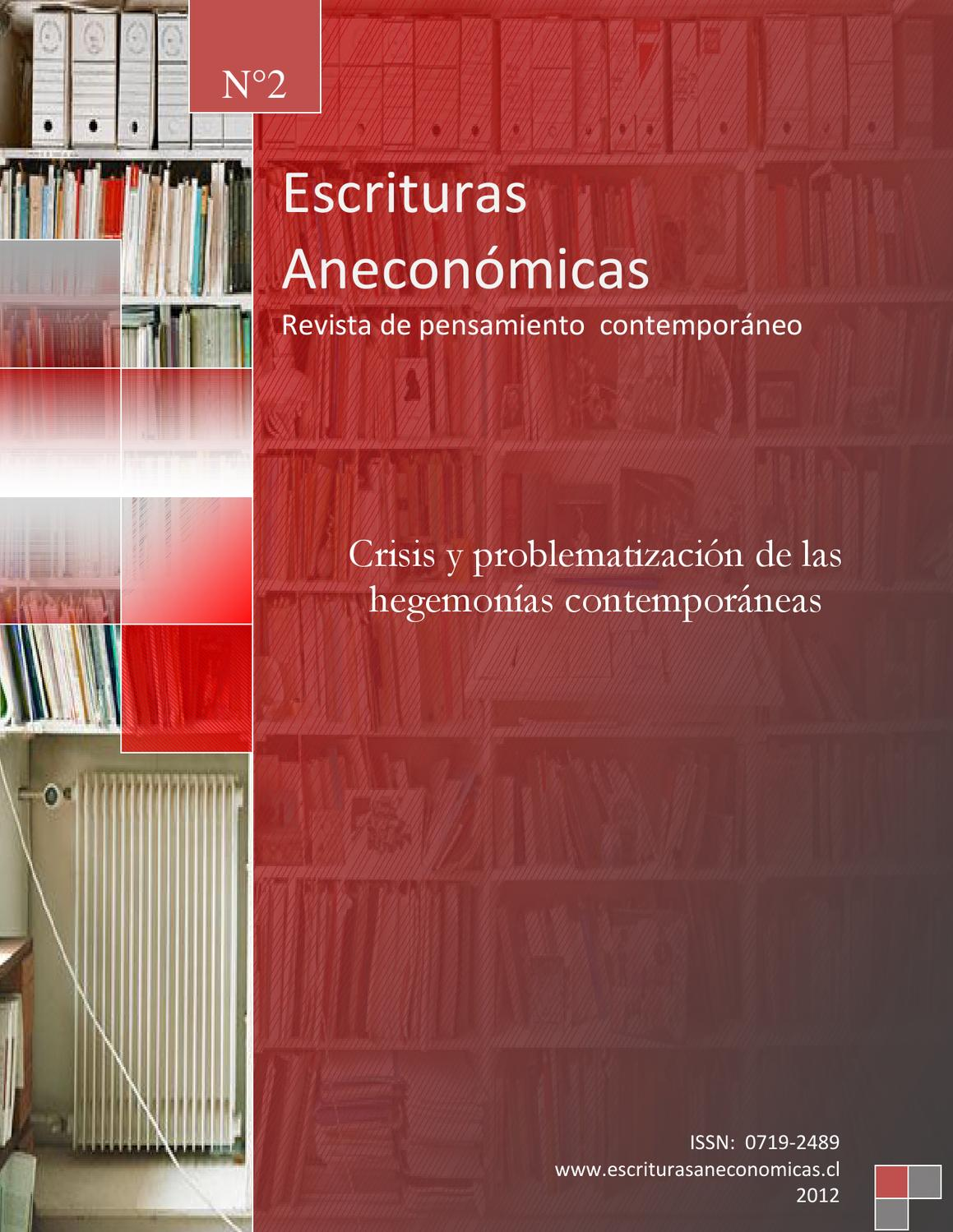 Escrituras Aneconomicas 2 by Revista-Escrituras Aneconómicas - issuu