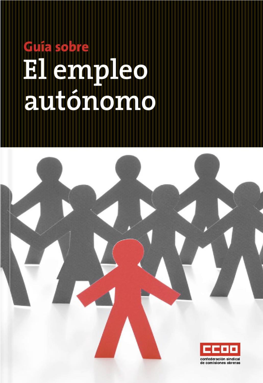 Guía sobre el empleo autónomo CCOO by Ars Satellit - issuu