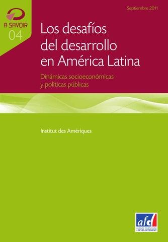 346aa2d9f6c3 Los desafíos del desarrollo en América Latina by Agence Française de ...
