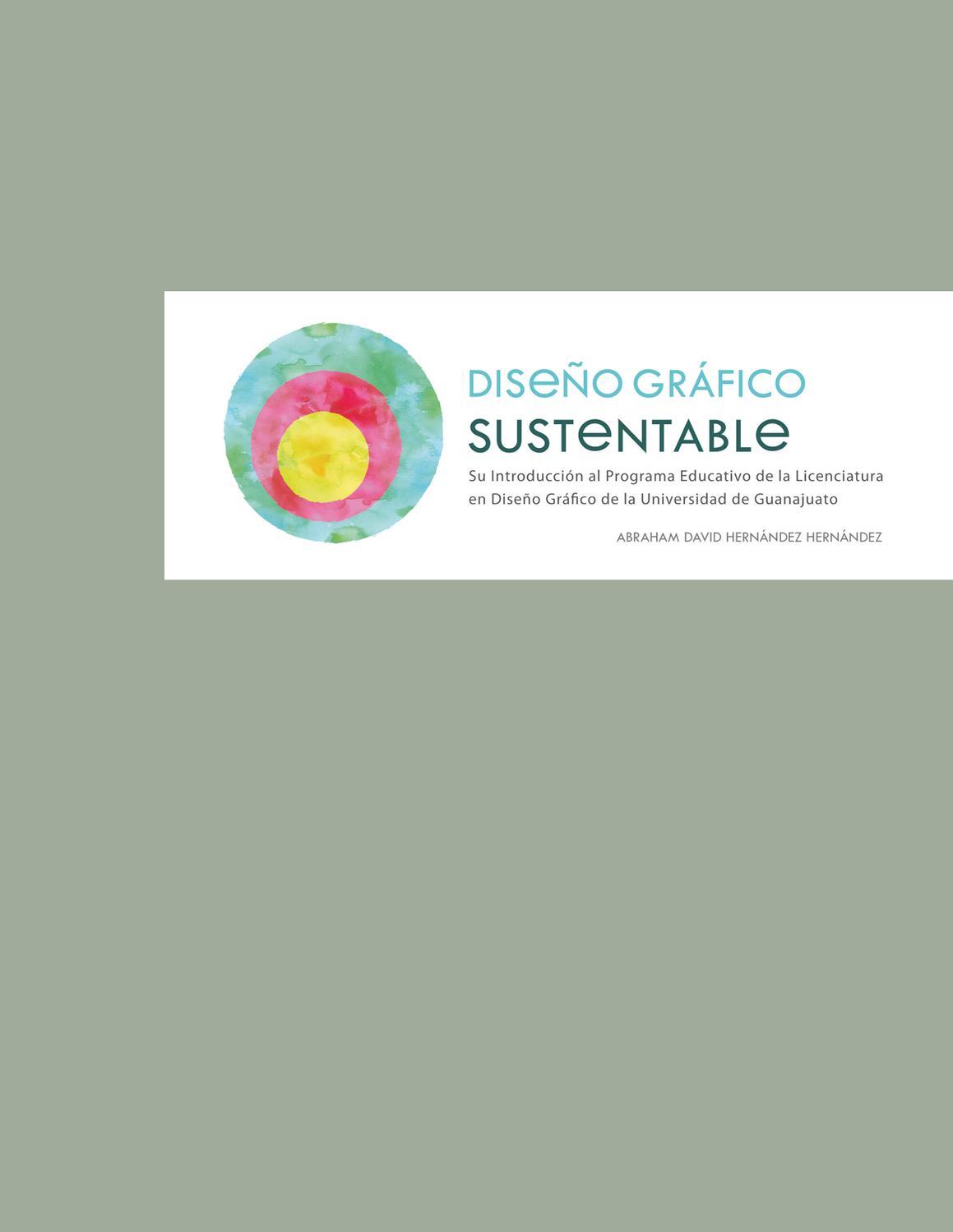 Tesis. Diseño Gráfico Sustentable. by Abraham Hdez. - issuu