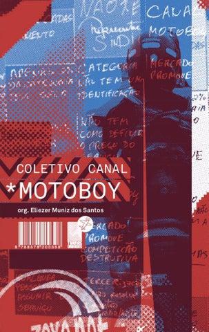 71c59237e275b Coletivo canal MOTOBOY by Tramas Urbanas - issuu