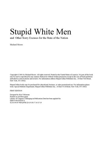 analysis of stupid white men Unlike most editing & proofreading services, we edit for everything: grammar, spelling, punctuation, idea flow, sentence structure, & more get started now.
