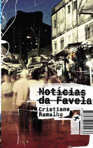 Notícias da Favela by Tramas Urbanas - issuu 0ed3c7500ac4a