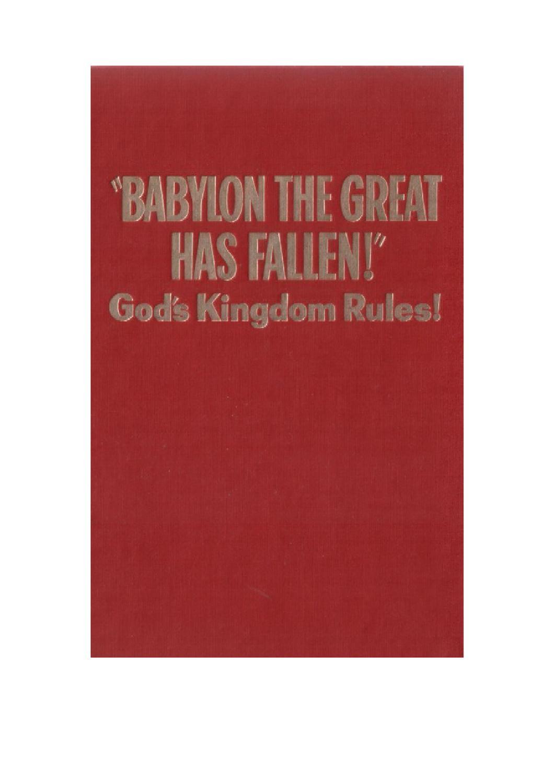 """Babylon the Great Has Fallen!"" God's Kingdom Rules! by Juan Díaz - issuu"