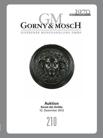 Gorny & Mosch Auktionskatalog 210 by Gorny & Mosch Giessener