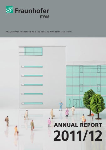 Annual report 2011 by fraunhofer itwm issuu page 1 ccuart Gallery