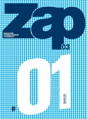the best attitude 44cba 8729e Zap Vichy N°1 - Novembre 2012 by Zap Editions - issuu