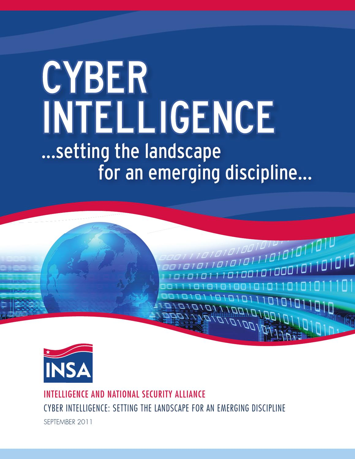 cyber intelligence  setting the landscape for an emerging