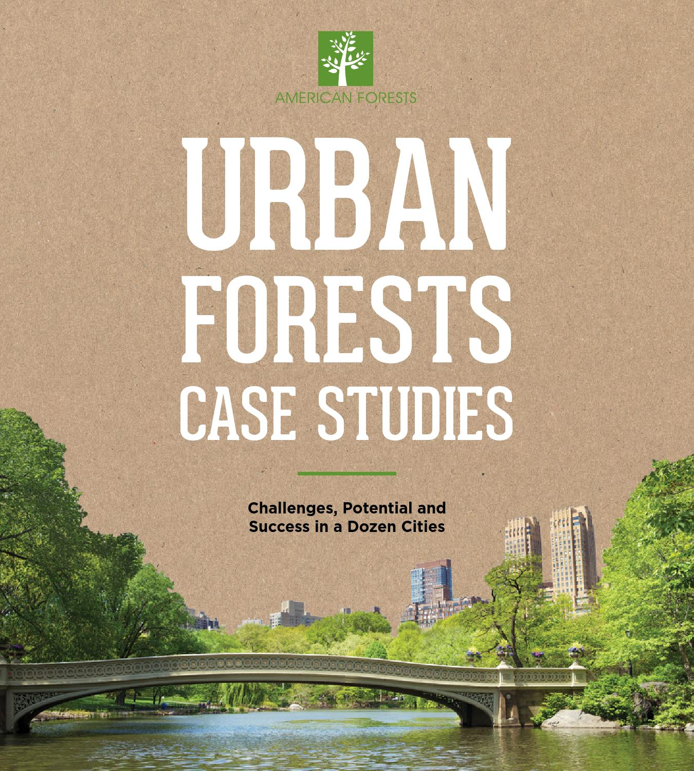 3099d0f4e37 Urban Forests Case Studies by American Forests - issuu