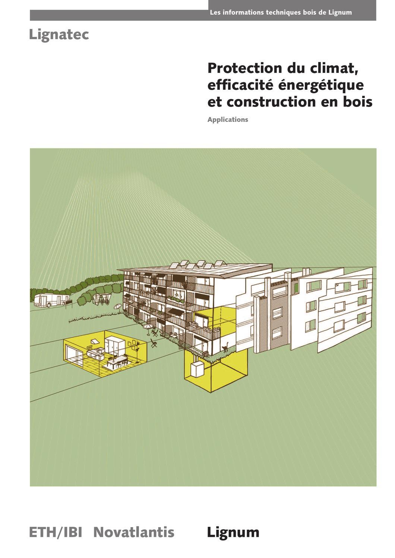 Protection Du Climat Efficacit Nerg Tique Et Construction En  # Schema De Fabrication D' Un Classeur En Bois