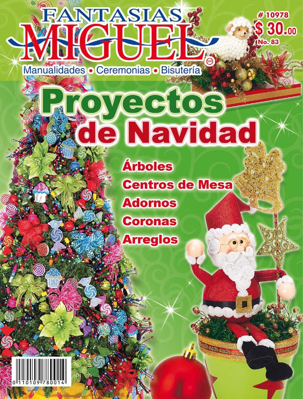 Proyectos de Navidad Revista 83 by Fantasias Miguel SA - issuu