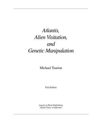 michael tsarion atlantis alien visitation and genetic manipulation