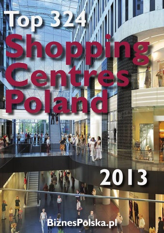 cheap for discount 72ac5 89778 Top Shopping Centers Poland - 2013 by BiznesPolska CEE Business ...