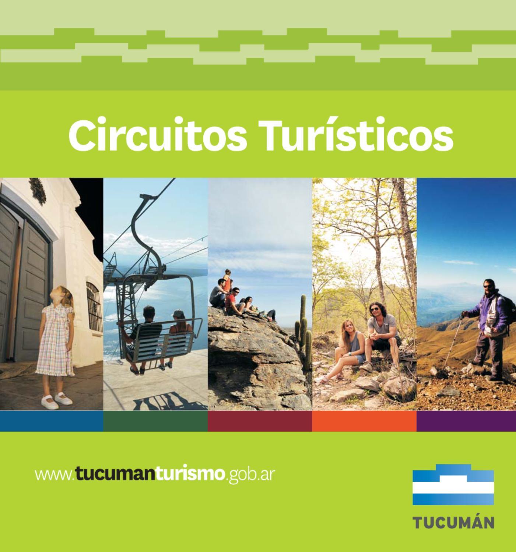 Circuito Turistico : Tucumán circuitos turísticos by turismo issuu