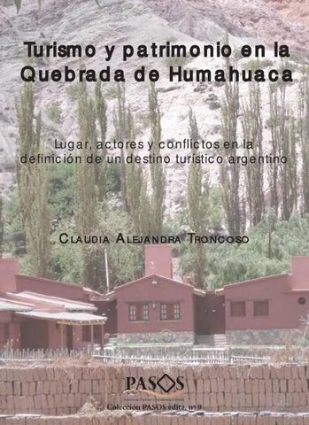 Turismo Y Patrimonio En La Quebrada De Humahuaca By Pasos Revista De