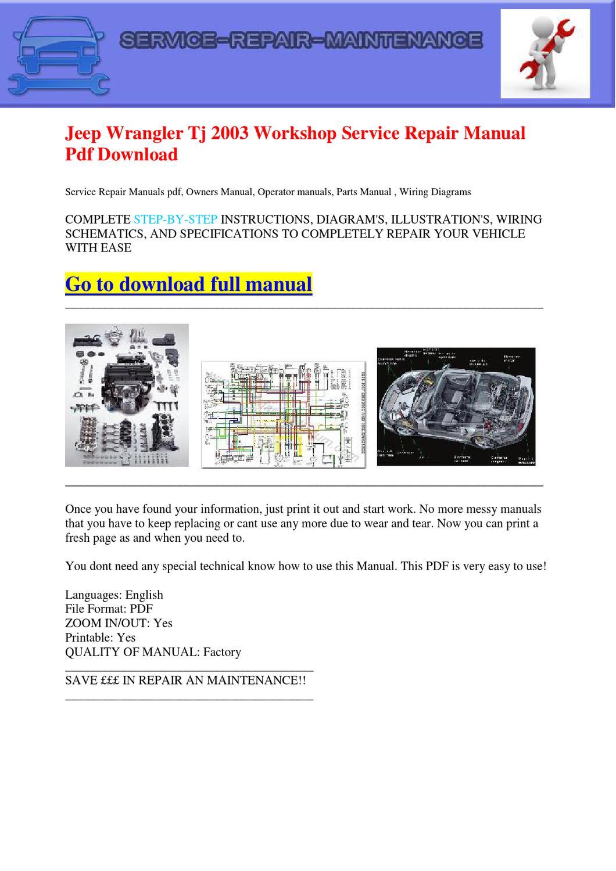 Jeep Wrangler Tj 2003 Workshop Service Repair Manual Pdf Download by Dernis  Castan - issuu