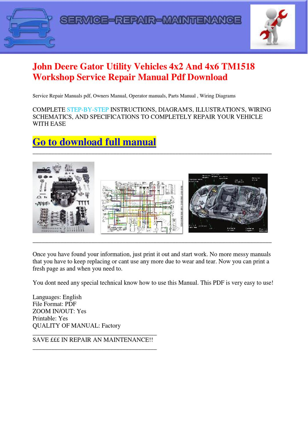 John Deere Gator Utility Vehicles 4x2 And 4x6 Tm1518 Workshop Service Repair Manual Pdf Download